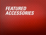 FEATURED ACCESSORIES